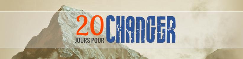 20 Jours pour changer